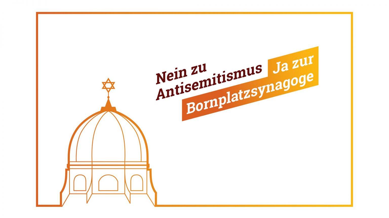 Nein zu Antisemitismus, Ja zur Bornplatzsynagoge